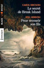 Télécharger cet eBook : Le secret de Break Island - Pour secourir son fils