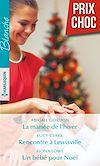 Télécharger le livre :  La mariée de l'hiver - Rencontre à Lewisville - Un bébé pour Noël