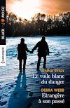 Télécharger le livre :  Le voile blanc du danger - Etrangère à son passé
