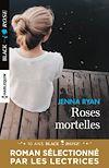 Roses mortelles
