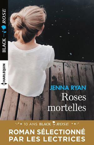 Téléchargez le livre :  Roses mortelles