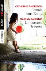 Télécharger le livre :  Jamais sans Emily - L'innocence traquée