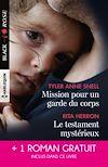 Télécharger le livre :  Mission pour un garde du corps - Le testament mystérieux - Une héritière sous surveillance