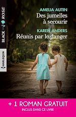 Télécharger le livre :  Des jumelles à secourir - Réunis par le danger - Attirance sous tension