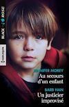 Télécharger le livre :  Au secours d'un enfant - Un justicier improvisé