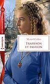 Télécharger le livre :  Trahison et passion