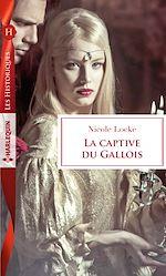 Télécharger le livre :  La captive du Gallois