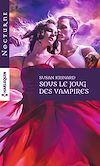 Télécharger le livre :  Sous le joug des vampires