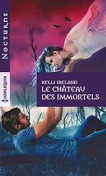 Download this eBook Le château des immortels