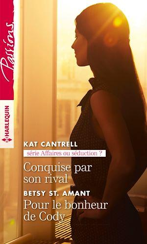 CONQUISE PAR SON RIVAL - POUR LE BONHEUR DE CODY