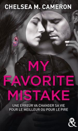 Téléchargez le livre :  My favorite mistake - L'intégrale (Episodes 1 à 5)