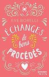 Télécharger le livre :  Echanges de bons procédés