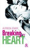 Télécharger le livre :  Breaking My Heart