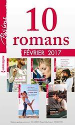 Télécharger le livre : 10 romans Passions (nº640 à 644 - Février 2017)
