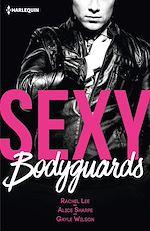 Téléchargez le livre :  Sexy bodyguards
