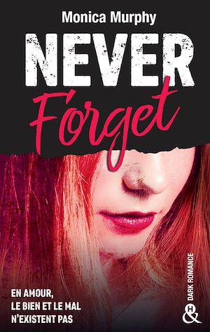Téléchargez le livre :  Never Forget T1 - Extrait gratuit