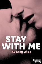 Téléchargez le livre :  Stay With Me
