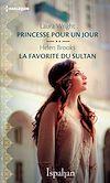 Télécharger le livre :  Princesse pour un jour - La favorite du sultan