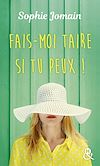Télécharger le livre :  Fais-moi taire si tu peux !