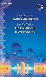 Download this eBook Mariée au sultan - Les promesses d'un inconnu