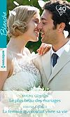 Télécharger le livre :  Le plus beau des mariages - La femme qui voulait vivre sa vie