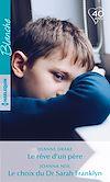 Télécharger le livre :  Le rêve d'un père - Le choix du Dr Sarah Franklyn
