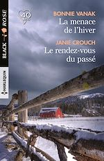 Téléchargez le livre :  La menace de l'hiver - Le rendez-vous du passé