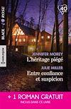 Télécharger le livre :  L'héritage piégé - Entre confiance et suspicion - D'imprudentes retrouvailles