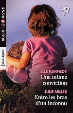 Téléchargez le livre :  Une intime conviction - Entre les bras d'un inconnu
