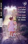 Télécharger le livre :  Le bébé du chantage - Une cible de choix