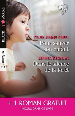Téléchargez le livre :  Pour sauver son enfant - Dans le silence de la forêt - L'amour en otage