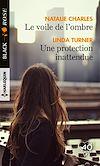 Télécharger le livre :  Le voile de l'ombre - Une protection inattendue