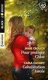 Télécharger le livre :  Pour protéger Chloe - Cohabitation forcée