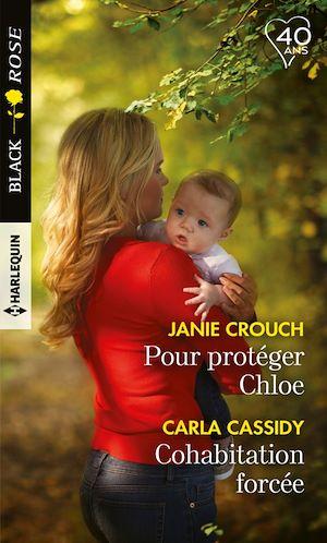 Téléchargez le livre :  Pour protéger Chloe - Cohabitation forcée