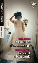 Téléchargez le livre :  Prisonnière d'un mensonge - Ce secret si bien gardé