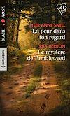 Télécharger le livre :  La peur dans ton regard - Le mystère de Tumbleweed