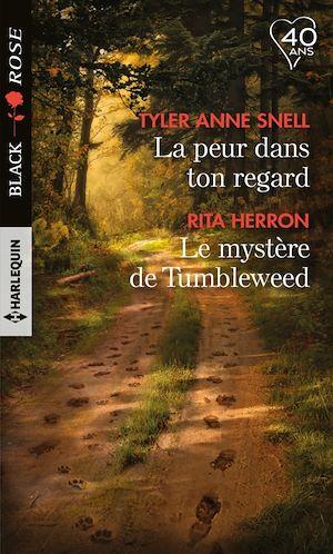 Téléchargez le livre :  La peur dans ton regard - Le mystère de Tumbleweed
