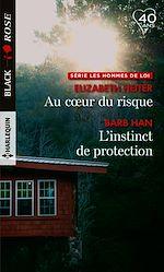 Téléchargez le livre :  Au coeur du risque - L'instinct de protection