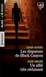 Télécharger le livre :  Les disparues de Black Canyon - Un allié très séduisant