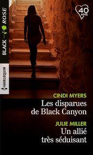 Téléchargez le livre :  Les disparues de Black Canyon - Un allié très séduisant