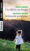 Télécharger le livre :  Une fillette en danger - Séduisante protection