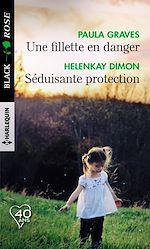 Téléchargez le livre :  Une fillette en danger - Séduisante protection