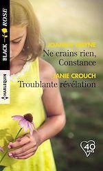 Téléchargez le livre :  Ne crains rien, Constance - Troublante révélation