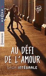 """Télécharger le livre :  Intégrale """"Au défi de l'amour"""""""