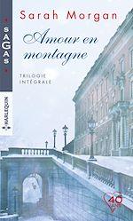 Download this eBook Amour en montagne - Trilogie intégrale