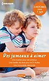 Télécharger le livre :  Des jumeaux à aimer