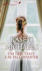Download this eBook Une débutante à ne pas convoiter