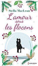 Download this eBook L'amour sous les flocons