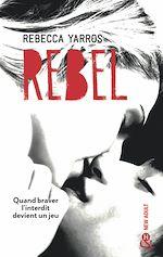 Téléchargez le livre :  Rebel