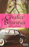 Télécharger le livre :  Le Cavalier de Boisrieux